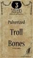Pulverized Troll Bones